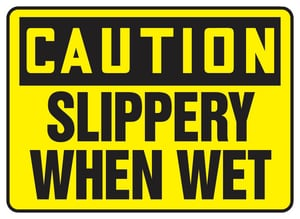 Accuform Signs 14 x 10 in. Plastic Sign - CAUTION SLIPPERY WHEN WET AMSTF642VP at Pollardwater