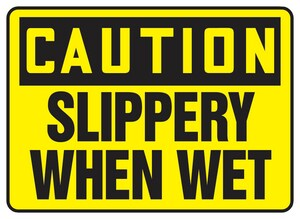 Accuform Signs 14 x 10 in. Adhesive Vinyl Sign - CAUTION SLIPPERY WHEN WET AMSTF642VS at Pollardwater