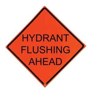 Traffix Devices 36 in. Non-Reflective Vinyl Roll-Up Sign - HYDRANT FLUSHING AHEAD T26036EVHFHFA at Pollardwater