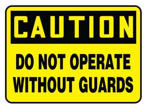 Accuform Signs 14 x 10 in. Adhesive Vinyl Sign - CAUTION DO NOT OPERATE WITHOUT GUARDS AMEQC721VS at Pollardwater