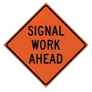 SIGN SGNL WORK AHEAD T26048EFOHFSIWA