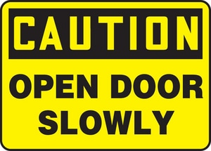 Accuform Signs 7 x 10 in. Caution Open Door Slowly Sign AMABR603VS