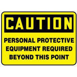 Accuform 7 x 10 in. Plastic Sign Caution Personal Protection Equipment Required Beyond This Point AMPPE796VP