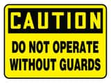 Accuform Signs 14 x 10 in. Plastic Sign - CAUTION DO NOT OPERATE WITHOUT GUARDS AMEQC721VP at Pollardwater