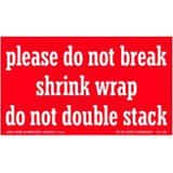 The De Leone Group 5 in. Caution Label for Do Not Break Wrap or Double Stack D110954