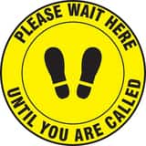 Accuform Signs Slip-Gard™ 12 in. Please Wait Here Until You Are Called Floor Sign AMFS338