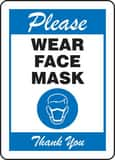 Accuform Signs 10 x 7 in. Polyethylene Please Wear Face Mask Thank You Sign AMPPA514VP