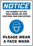 Accuform Signs 10 x 7 in. Vinyl Notice We Commit to the Well Being of our Visitors and Employees Please Wear a Face Mask Sign AMPPA830VS